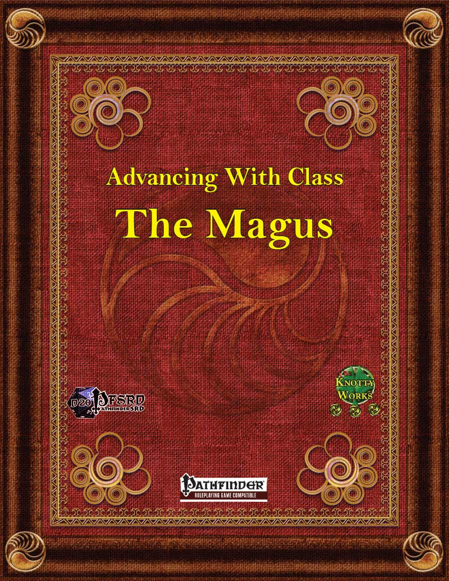 Advancing with Class The Magus