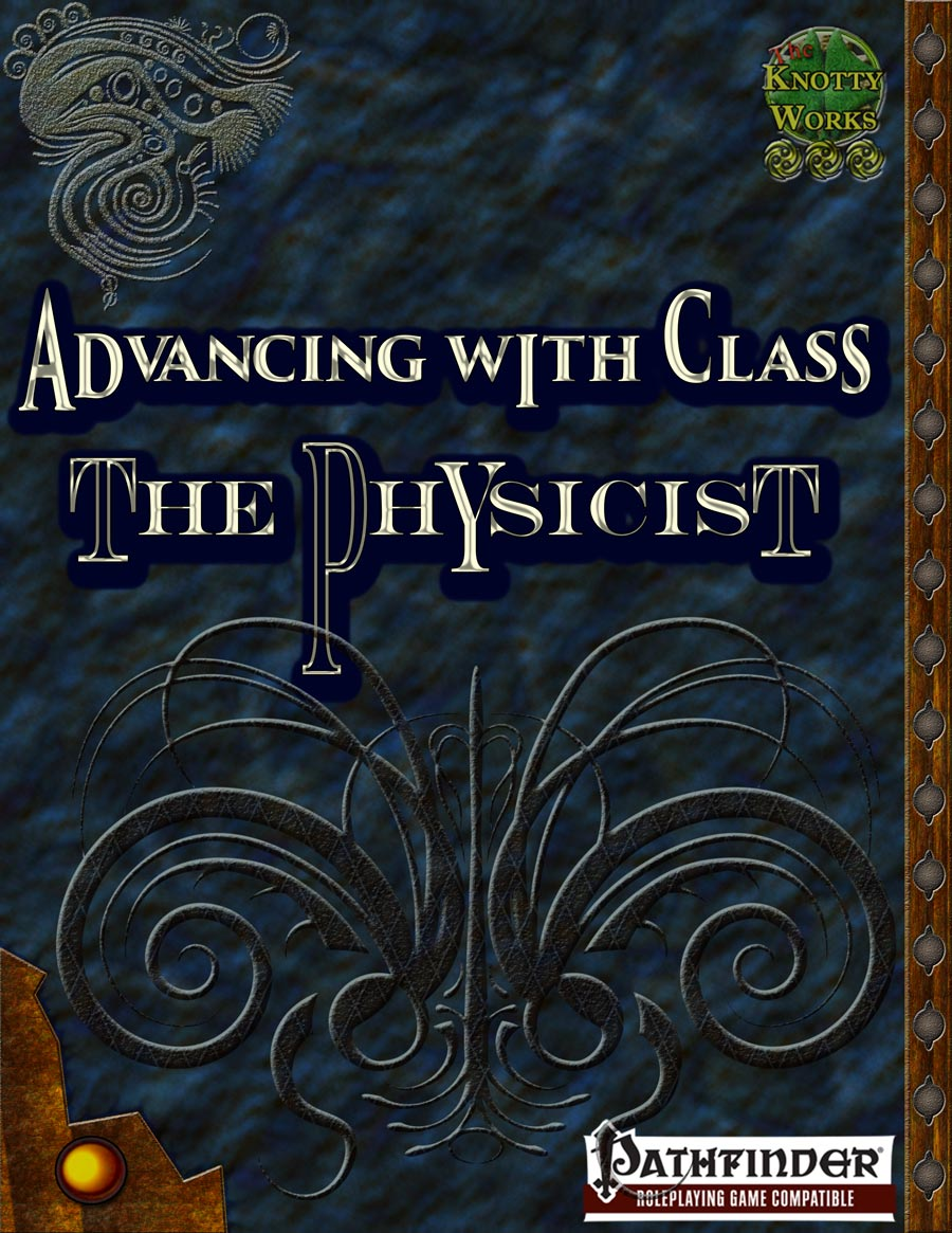 Advancing with Class The Physicist